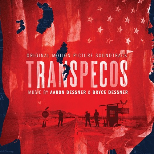 Aaron Dessner & Bryce Dessner -  Brothers (from TRANSPECOS ost)