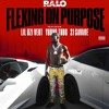 Ralo Ft. Young Thug, Lil Uzi Vert & 21 Savage - Flexing On Purpose