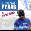 Kudi nal pyar - punjabi rap song (Varun Bagga)