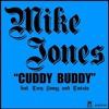 Mike Jones Featuring T - Pain, Lil Wayne & Twista - Cuddy Buddy (Instrumental)