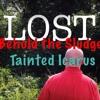 Lost - Behold the Sludge & Tainted Icarus (lyrics in description)