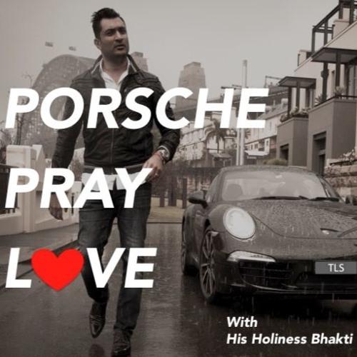 Porsche Pray Love | Ep 14 - Happiness Guru His Holiness Bhakti Charu Swami