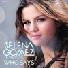 Selena gomez & the scene - Who Says (Covered by Me)