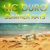 MC Duro - Summer Rays