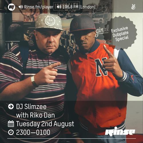 Rinse FM Podcast - Slimzee w/ Riko Dan - 2nd August 2016