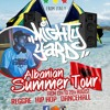 Mighty Yard preview Mix (Albanian Music Tour)