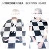 Hydrogen Sea - Beating Heart