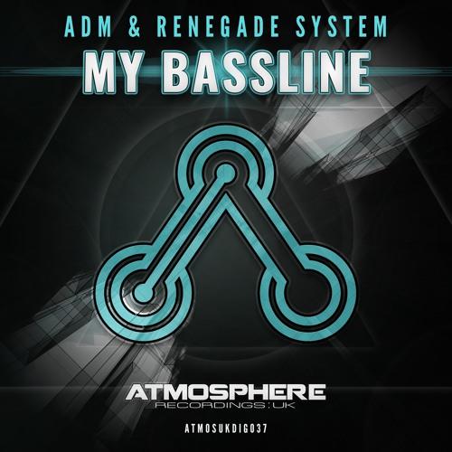 ADM & Renegade System - My Bassline (Original Mix)