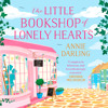 The Little Bookshop of Lonely Hearts, by Annie Darling, Read by Laura Kirman