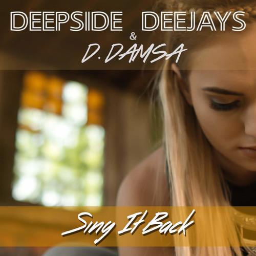 Deepside Deejays & Dael Damsa - Sing it Back