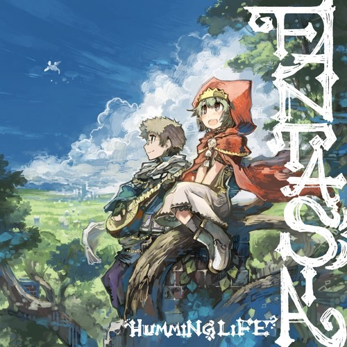 HUMMING LIFE - FANTASIA 全曲クロスフェード(M3-2016秋 E-24b)