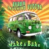 Avalon vs Laughing Buddha - Wake and Bake