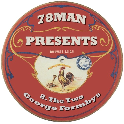 08: The Two George Formbys