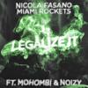 Nicola Fasano Miami Rockets Feat Mohombi Noizy Legalize It Album Cover