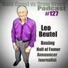 Gold Coast vs Drew Kruck - Leo Beutel – Boxing – Hall Of Fame – Announcer – Journalist – Sport – Olympics – #127