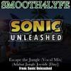 Escape the Jungle (Vocal Mix) (Jungle Joyride) (Sonic Unleashed)