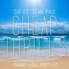 SIA - Cheap Thrills (ft. Sean Paul) (Danny Low Bootleg) [FREE DOWNLOAD]