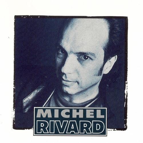 MIchel Rivard - Mauvaise mine!