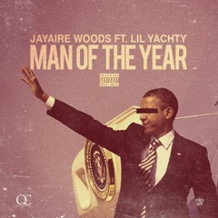 Man Of The Year Ft. Lil Yachty(Prod. Vzn)