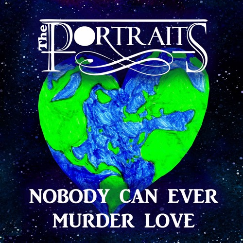 NOBODY CAN EVER MURDER LOVE single