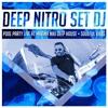 ★ DEEP NITRO SET DJ ★ LIVE @ MARINA NIKI POOL PARTY 1.0
