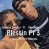 Blessin Pt 3 - Ft. 1RealBam [Prod By Tory Montana]