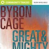 Great And Mighty By Byron Cage Multitrack Stems