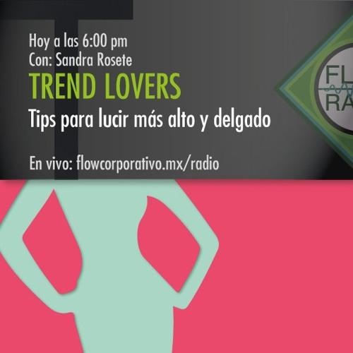 Trend Lovers 042 - Tips para lucir más alto y delgado