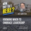 Knowing When To Embrace Leadership