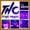 THC Trap Music - Far From The Ground Vol.20 ( EDC 20 Edition )