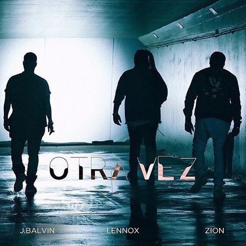 Baixar Zion Y Lennox Ft. J Balvin - Otra Vez (Prod. Dyaze) (Edit Extended)