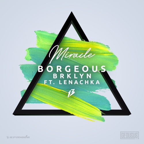 Borgeous, BRKLYN - Miracle (ft. Lenachka)