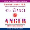 THE DANCE OF ANGER by Harriet Lerner, Ph.D.