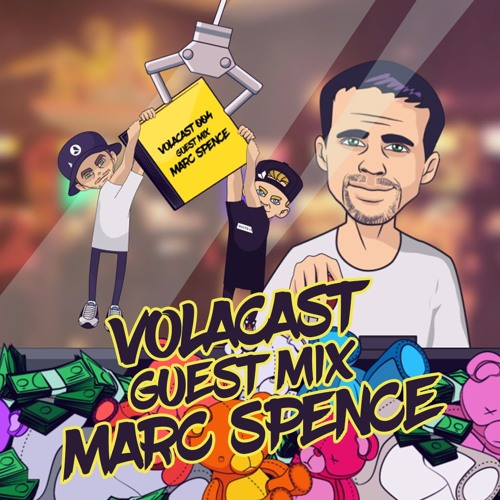 Marc Spence - Volacast #004 (Guest Mix)