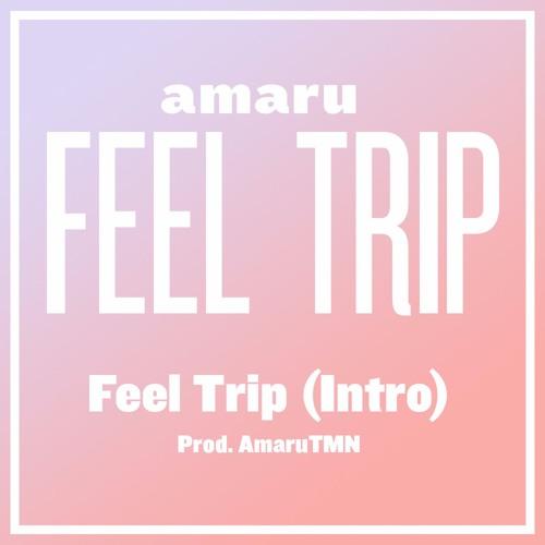 Feel Trip (intro)