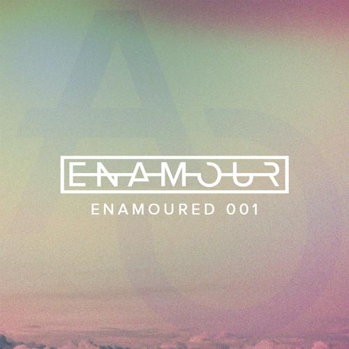 Enamoured 001: The Intro