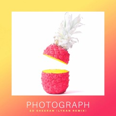 Ed Sheeran - Photograph (LYKAN Remix) [FREE DOWNLOAD]