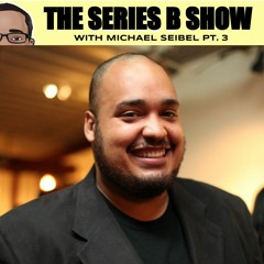 How to Build  a Billion Dollar Startup - The Michael Seibel Episode - Part 3