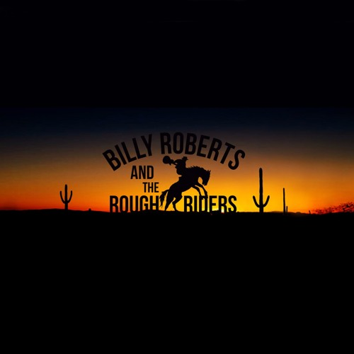 No More Mr Nice Guy - Billy Roberts and the Rough Riders