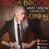 Tricia Brock - What I Know (Original Mix) Celestial Dj