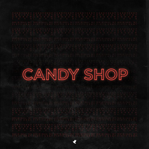 Candy Shop (Andrew Luce Remix)
