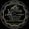 Kay Kyser and his Orchestra - Tell Her (You Really Love Her) - 1928