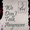 We Don't Talk Anymore - Charlie Puth feat Selena Gomez (Live Cover)