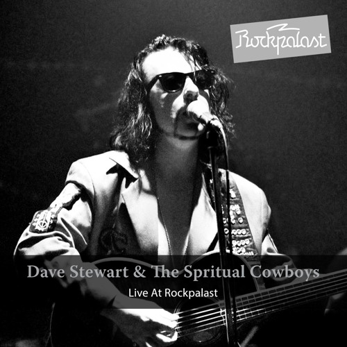 Dave Stewart And The Spiritual Cowboys - Live At Rockpalast