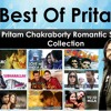 Best of Pritam Chakraborty (Bollywood Romantic Songs)