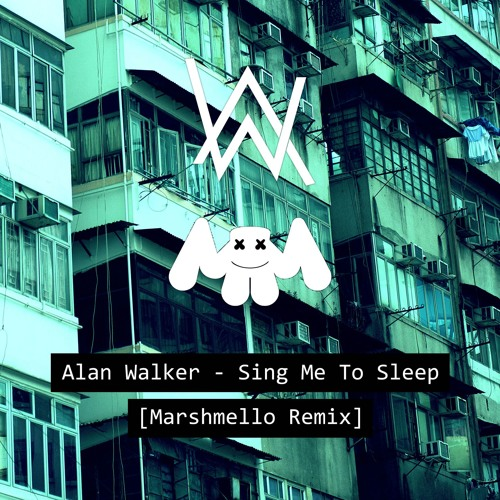 Alan Walker - Sing Me To Sleep (Marshmello Remix) (2016)