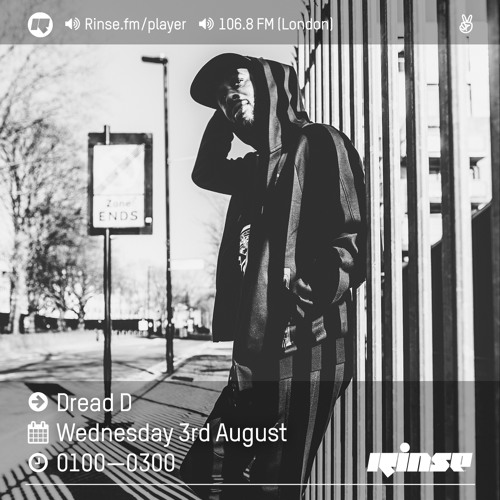 Rinse FM Podcast - Dread D - 3rd August 2016
