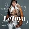 Letoya Luckett - She Don't (Instrumental)