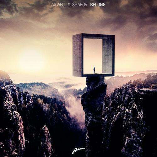 Axwell & Shapov - Belong (Original Mix)