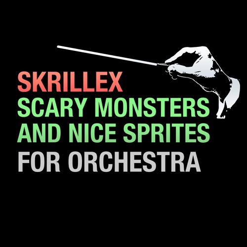 Skrillex 'Scary Monsters And Nice Sprites' For Orchestra by Walt Ribeiro